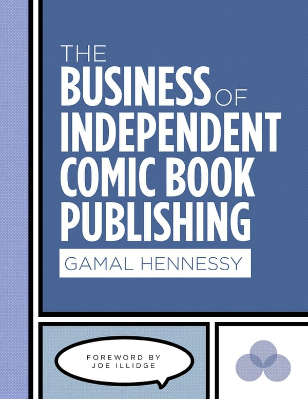 Gamal Hennessy's Twelve Tips for Independent Comic Book Publishing