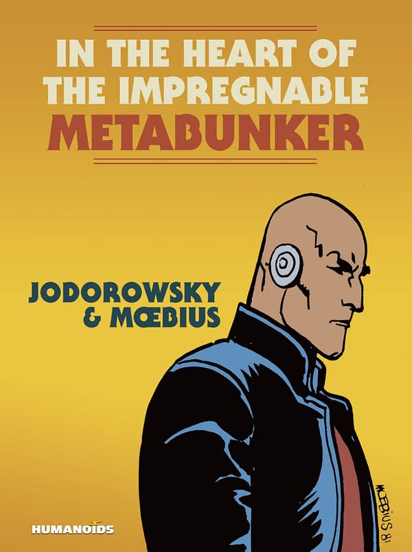 From the pages of The Incal, the cover of Alejandro Jodorowsky and Mœbius' In the Heart of the Impregnable Metabunker. Credit: Humanoids.