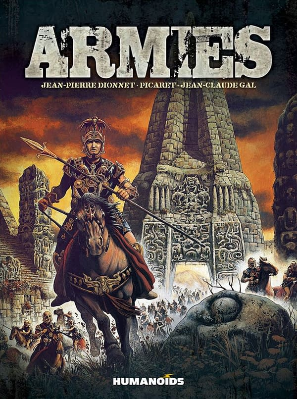 The cover of Armies with a creative team of Jean-Pierre Dionnet, Picaret, and Jean-Claude Gal and published by Humanoids. Credit: Humanoids.