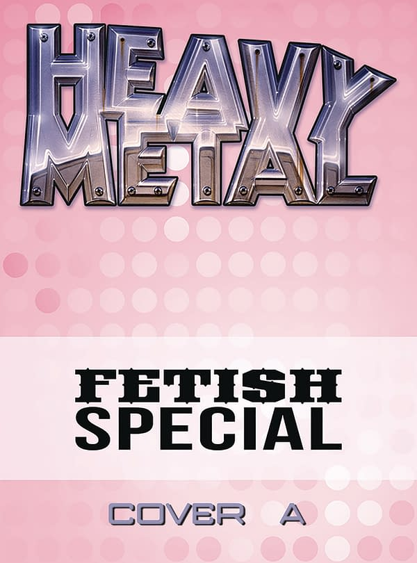 Grant Morrison Talks Fetish: Heavy Metal March 2018 Solicits