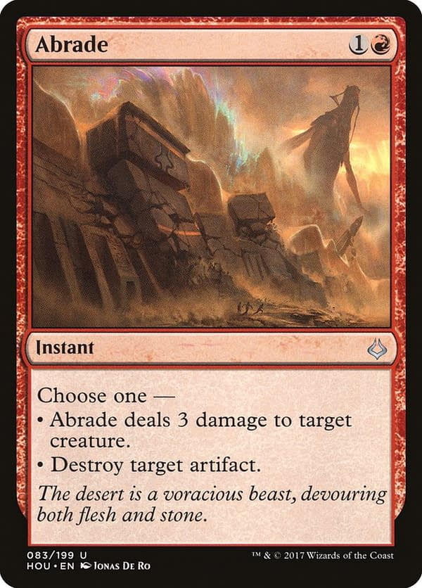 Abrade, a card from Hour of Devastation, an expansion set for Magic: The Gathering that is being selectively re-released on Arena in Amonkhet Remastered.