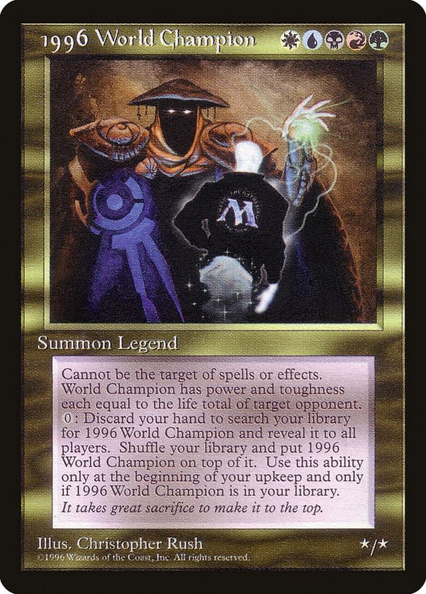 1996 World Champion, a one-of-a-kind Magic: The Gathering card that was awarded to Australian Magic pro player Tom Chanpheng for winning the illustrious championship tournament.
