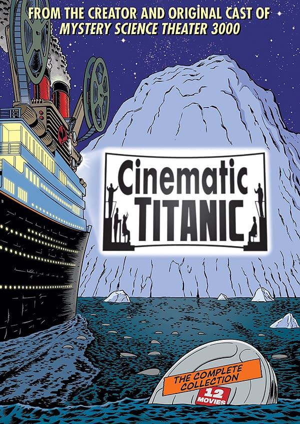 That's No Iceberg! We Review 'Cinematic Titanic: The Complete Collection'