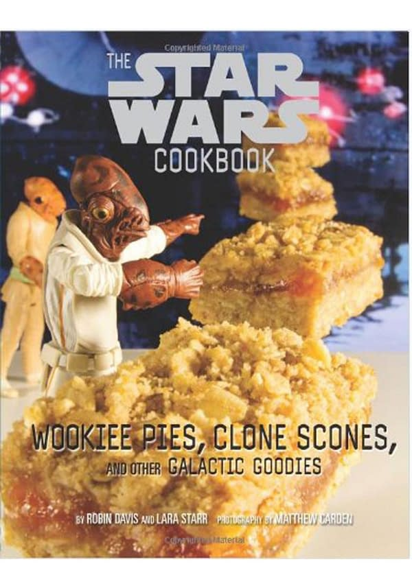 THE STAR WARS COOKBOOK: WOOKIEE PIES, CLONE SCONES from Fun.com