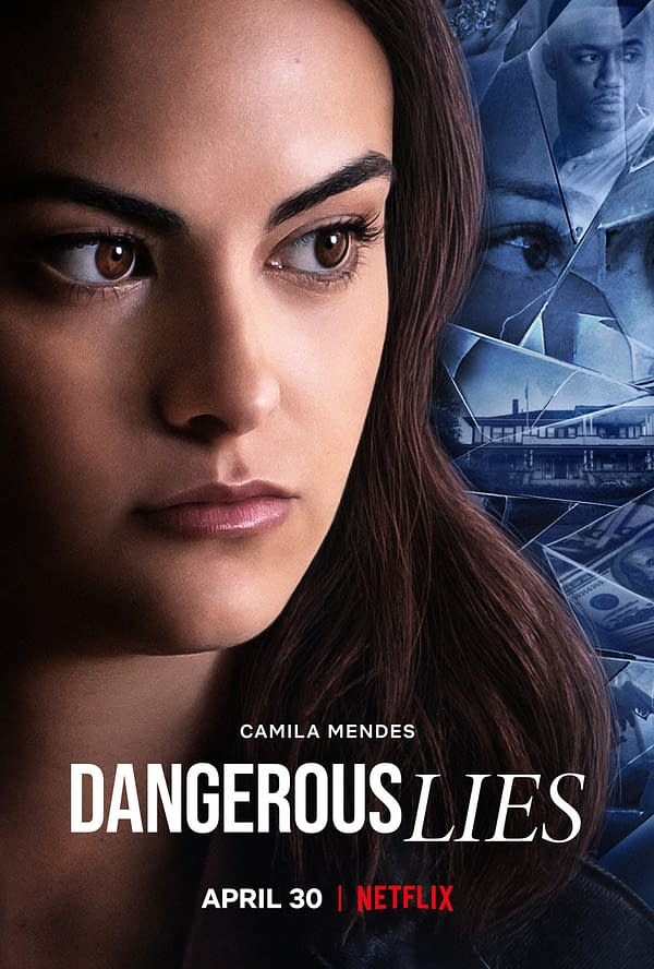 Netflix thriller Dangerous Lies will hit the streaming service on April 30th.