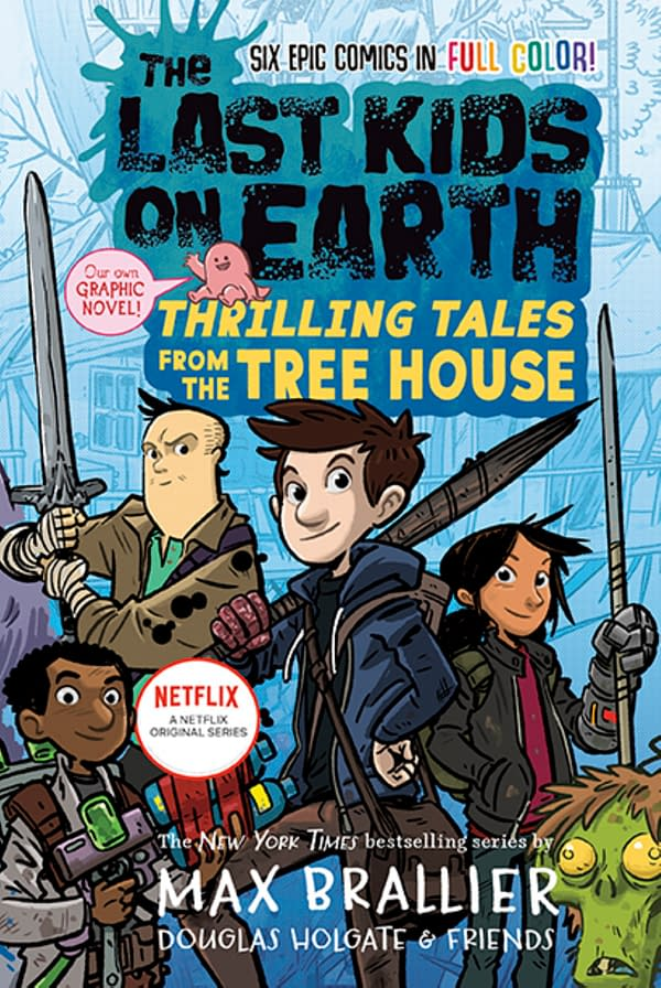 The Sixth Volume Of The Last Kids On Earth Is A Graphic Novel