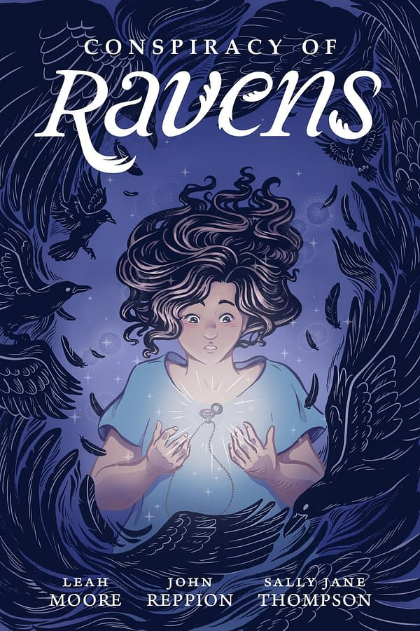 Conspiracy of Ravens, a New Graphic Novelfrom Leah Moore,John ReppionandSally Jane Thompson