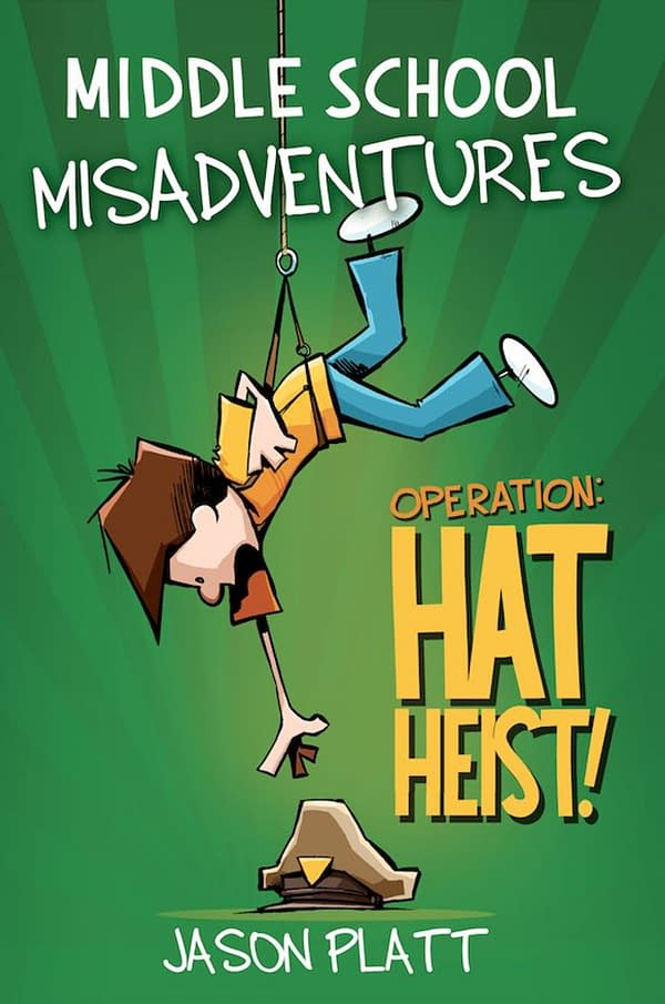 Middle-School Misadventures: Operation: Hat Heist cover art
