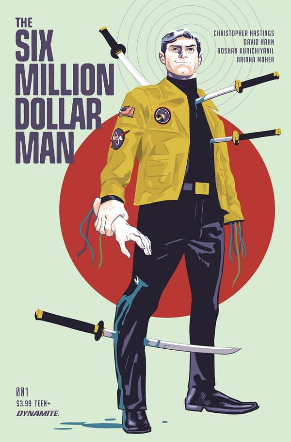 Christopher Hastings & David Hahn Reboot the Six Million Dollar Man at Dynamite in March