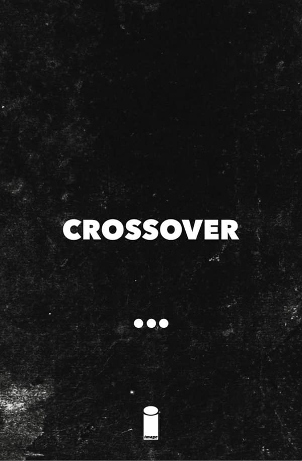 Image Comics Promise a Big #CrossoverComic For November.