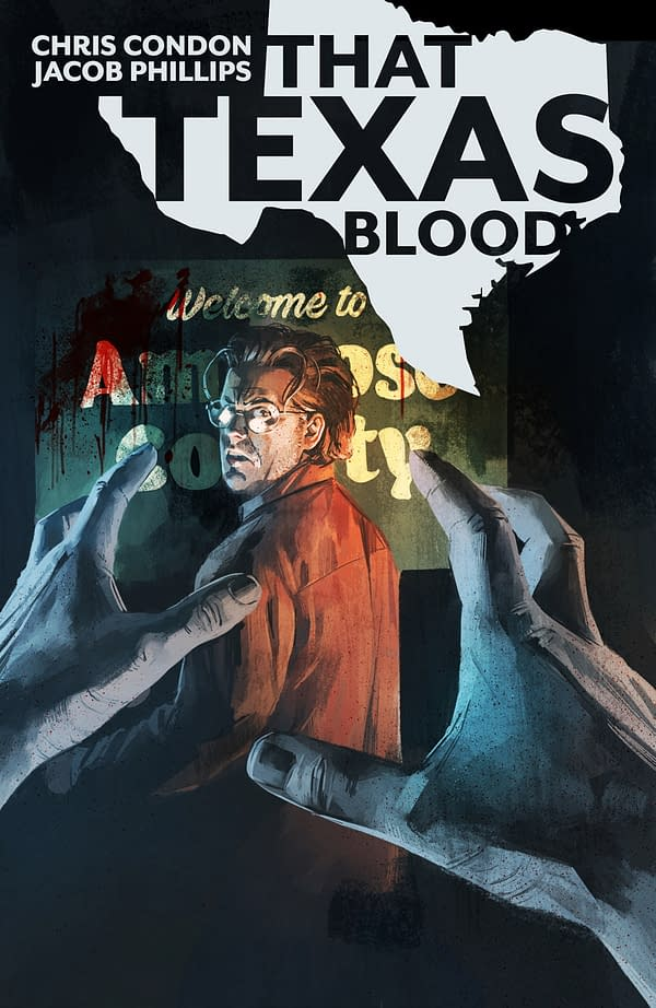 Jacob Phillips' First Ongoing Series as Artist, That Texas Blood With Chris Condon From Image in May
