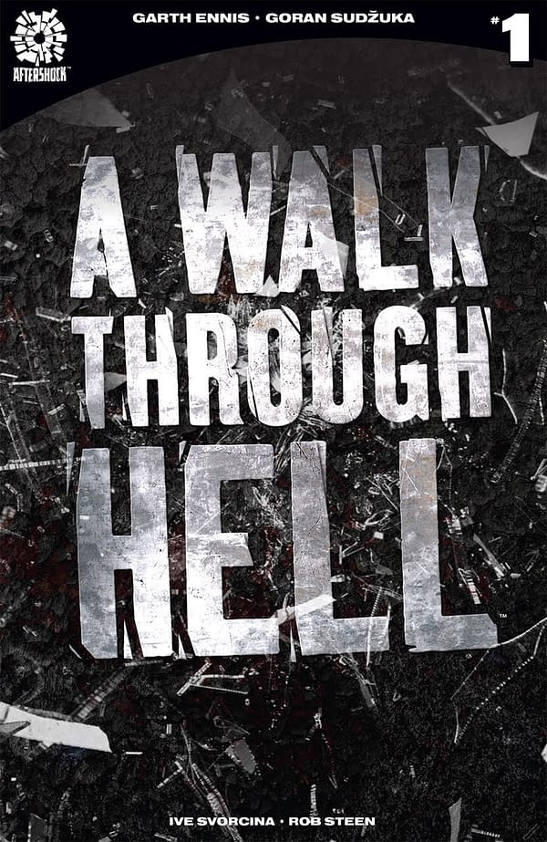 Garth Ennis and Goran Sudžuka's 'A Walk Through Hell' Gets a Second Printing