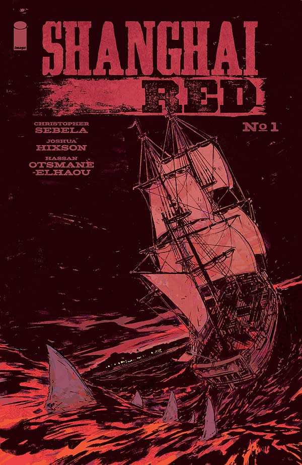 Shanghai Red #1 cover by Hassan Otsmane-Elhaou and Joshua Hixson
