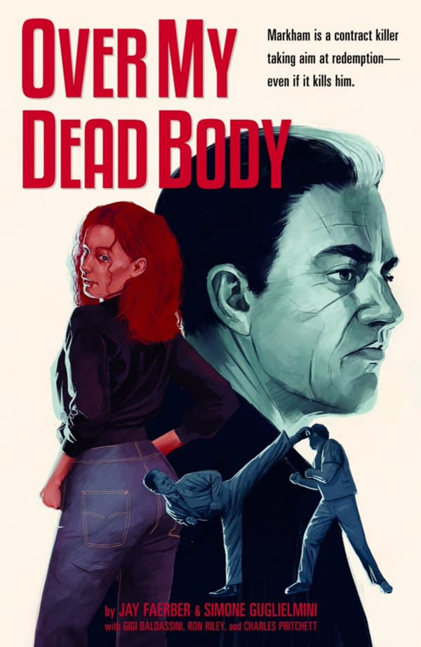 Over My Dead Body – an Image Comics OGN by Jay Faerber and Simone Guglielmini