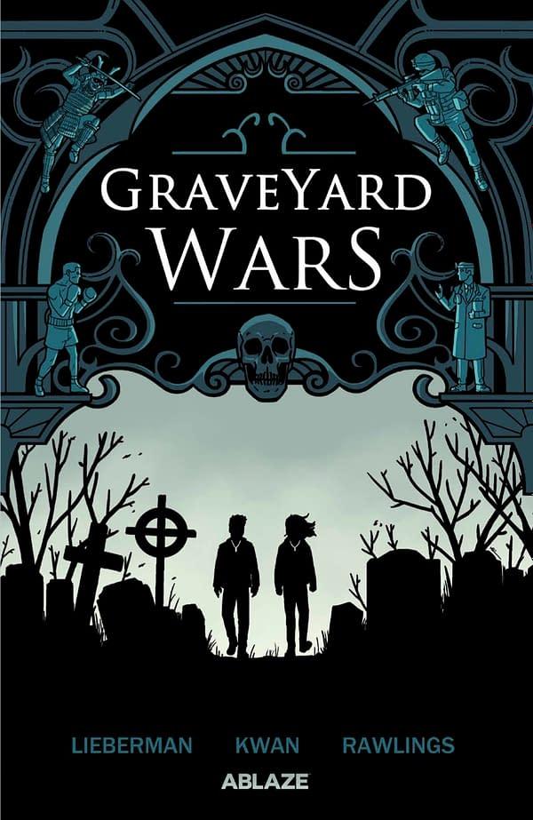 Graveyard Wars Volume 1 cover. Credit: Ablaze
