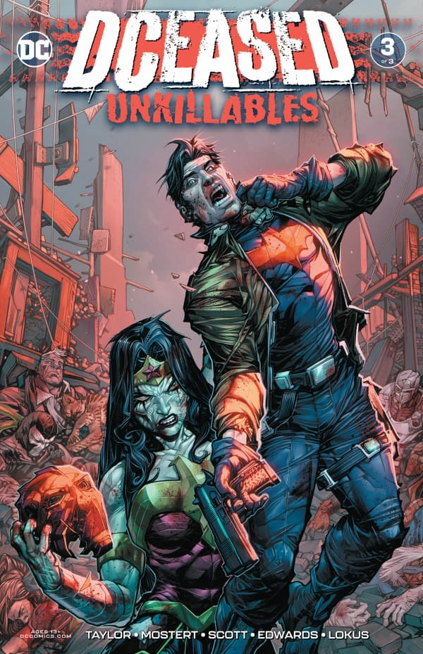The cover of DCeased: Unkillables #3 published by DC Comics with the creative team of Tom Taylor, Karl Mostert, Trevor Scott, Neil Edwards, and Rex Lokus.