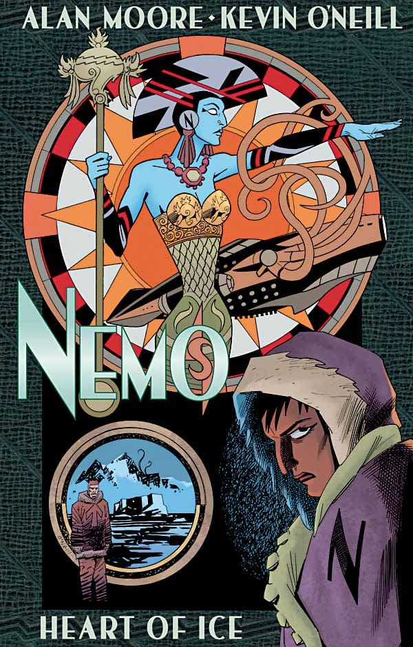 Nemo: Heart Of Ice By Alan Moore And Kevin O'Neill For February – Cover And Description
