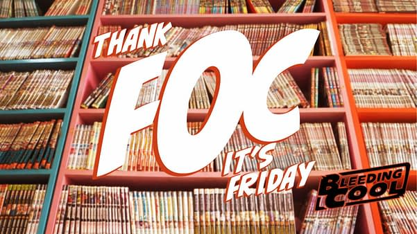 Thank #FOC It's Friday – 29th November 2019 – League of Extraordinary FOC