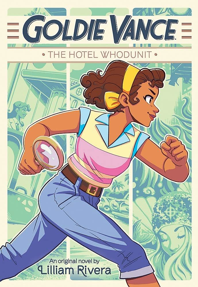 """Goldie Vance: The Hotel Whodunnit"": An Excerpt of the Novel and Two Pages from the Comic [Preview]"