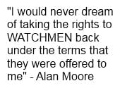 When Alan Moore Talked About DC Comics And Watchmen Sequels…. Back In 2010