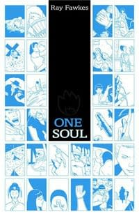 Next Year's Eisners #1: One Soul by Ray Fawkes