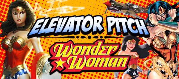 Header-Elevator-Pitch-WonderWoman