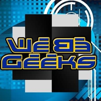 We Be Geeks Episode 112: With Great Font Comes… Joe Caramagna