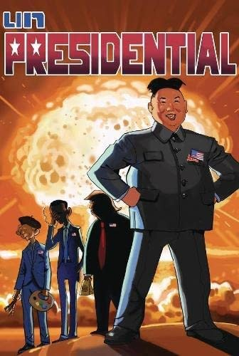 What If… Kim Jong-un Ran For President Of The USA