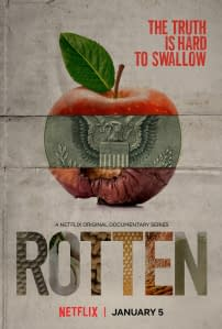 Netflix Doc Series 'Rotten', 'Dirty Money' Tackle Food, Corporate Corruption