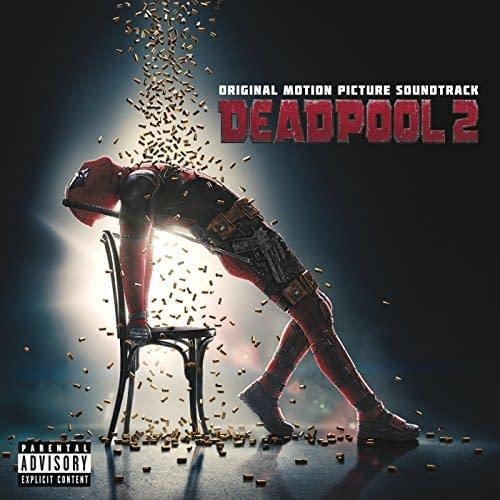 Deadpool 2: Motion Picture Score and Soundtrack Lists