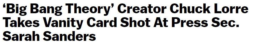 'Big Bang Theory' Creator Chuck Lorre Doubts Sarah Huckabee Sanders Has God on Speed Dial