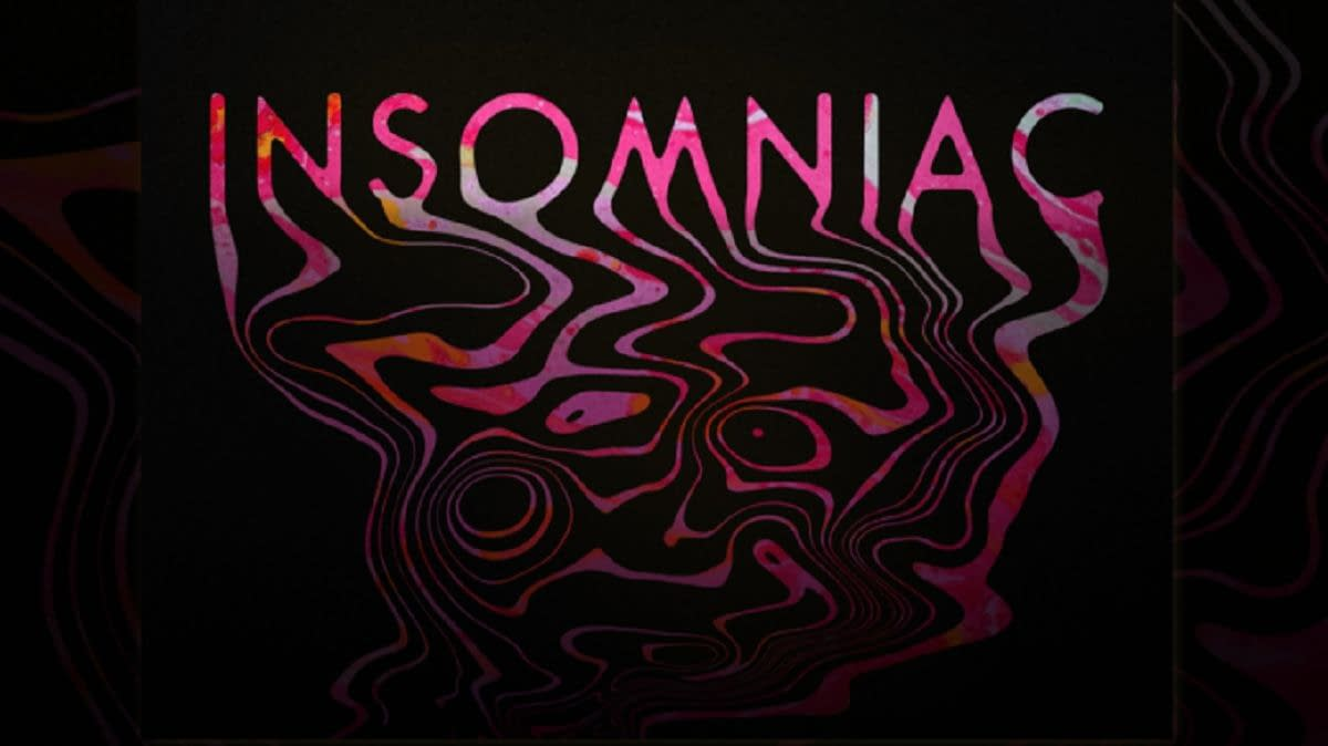 """""""Insomniac"""" Series Will Keep You Up at Night"""