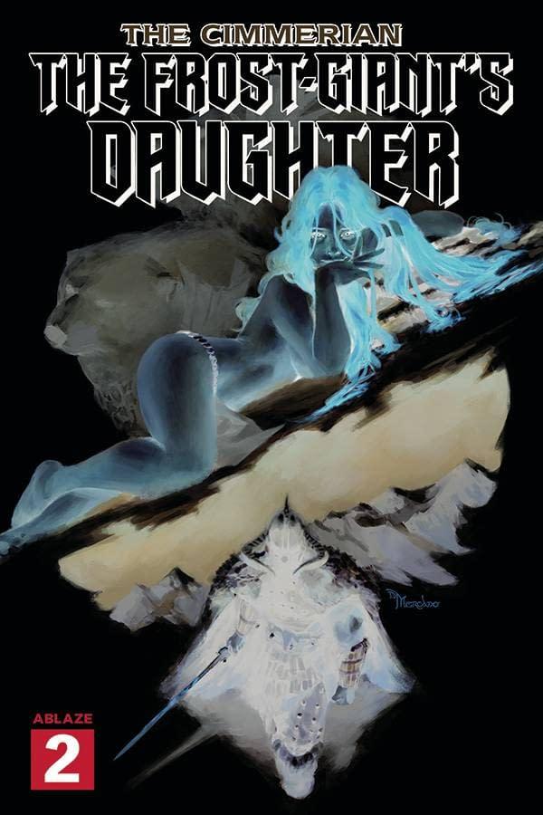 CIMMERIAN FROST GIANTS DAUGHTER #2 30 COPY MERCADO NEGATIVE