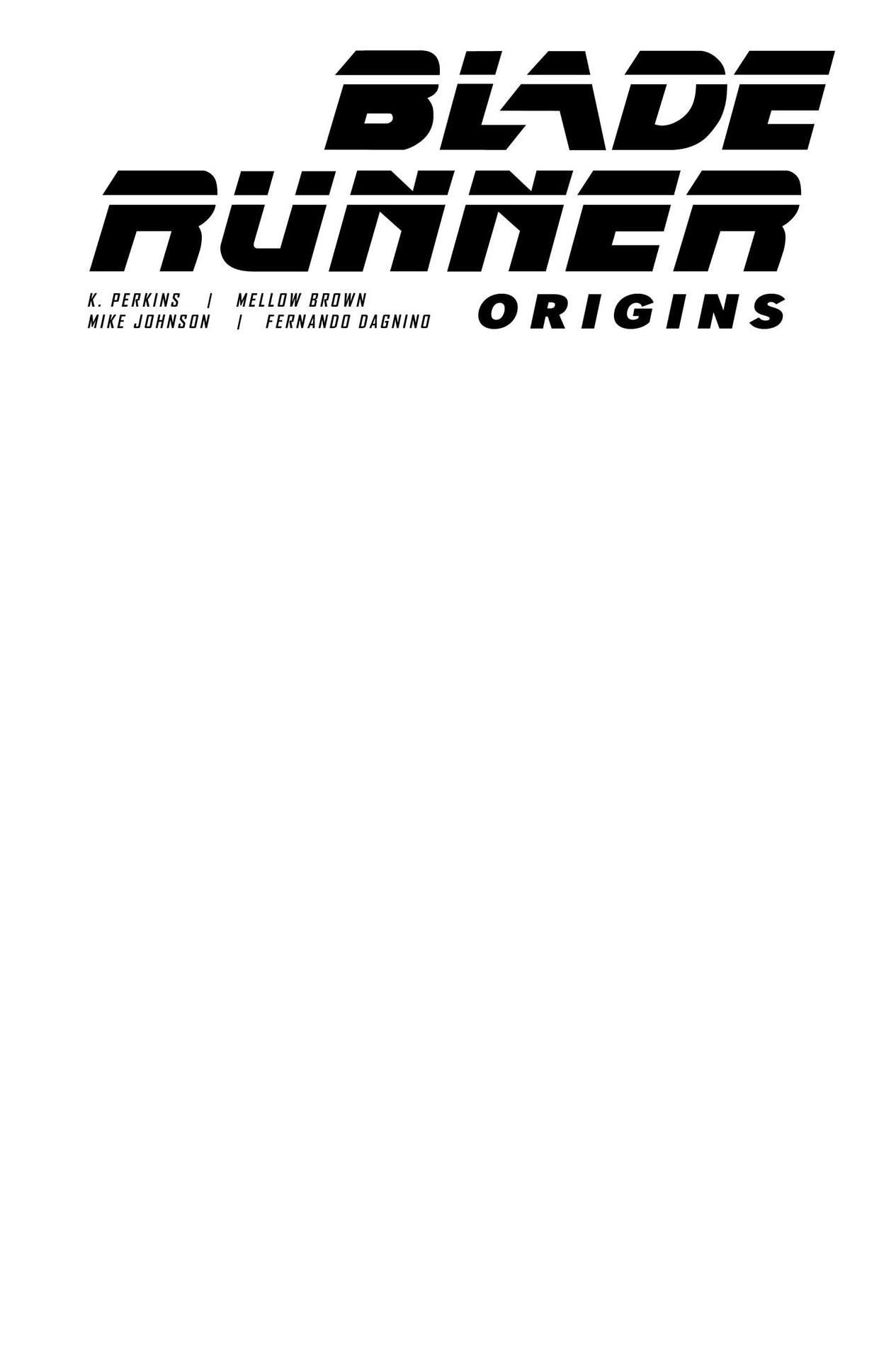 BLADE RUNNER ORIGINS #1 CVR F BLANK SKETCH