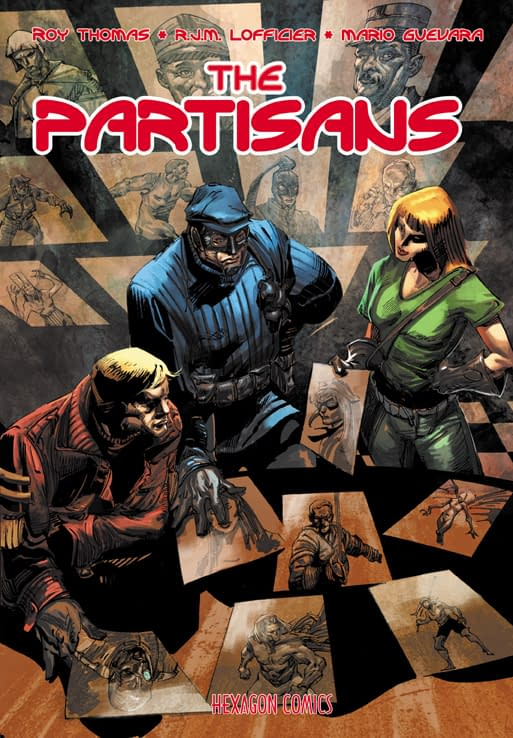 Roy Thomas and The Partisans Return To Hexagon In November