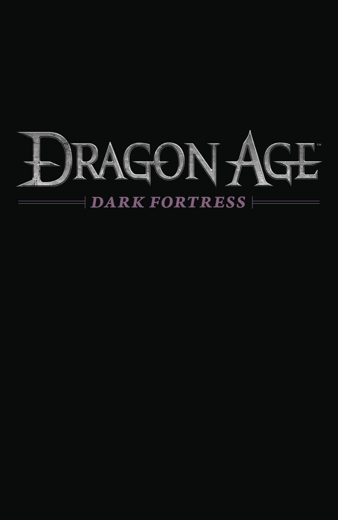 DRAGON AGE DARK FORTRESS #3 (OF 3)