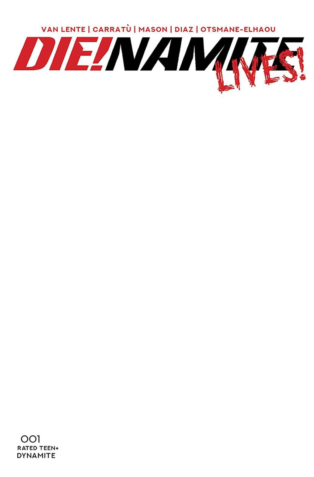 DIE!NAMITE LIVES #1 CVR F BLANK AUTHENTIX