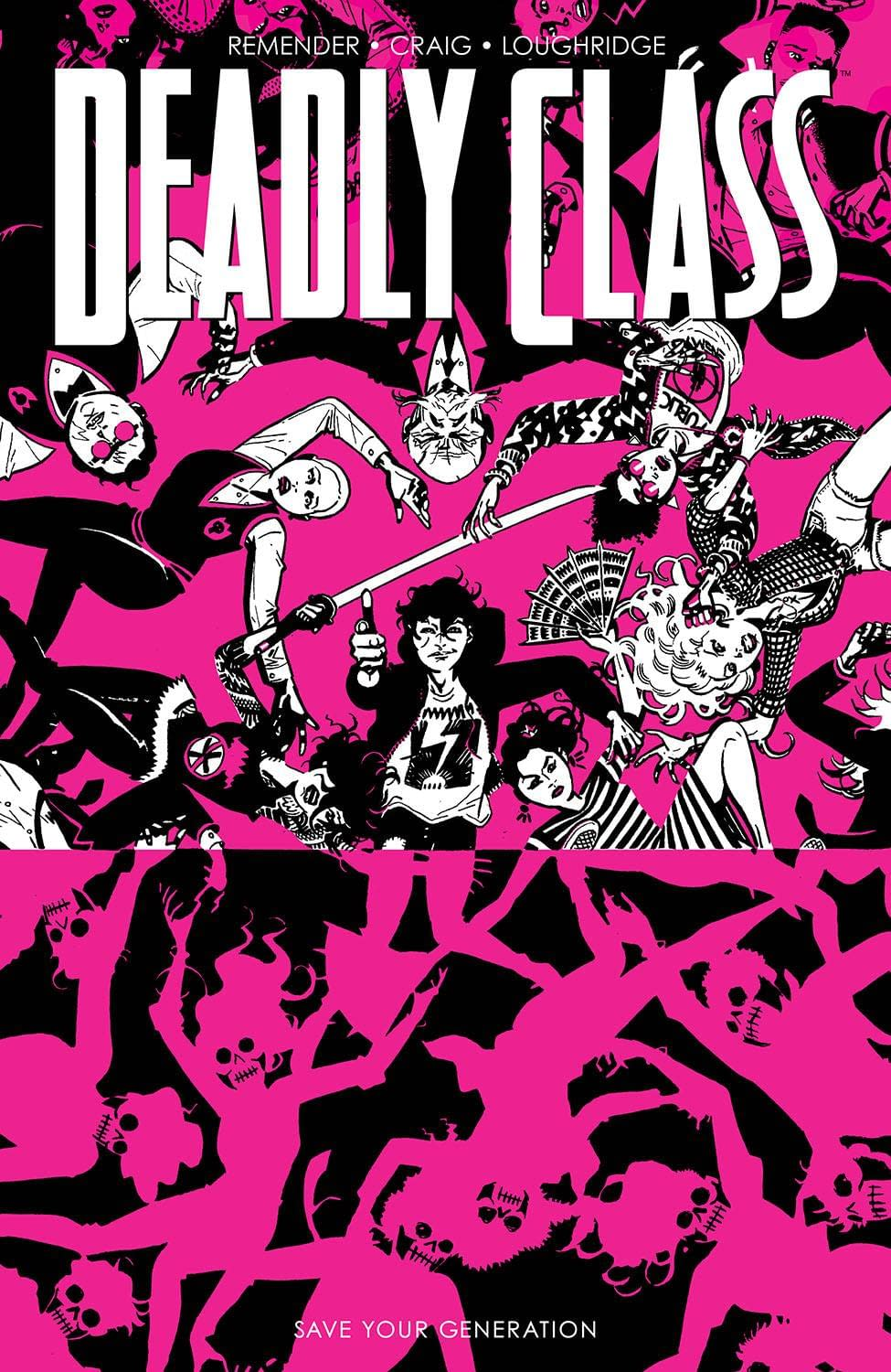 DEADLY CLASS TP VOL 10 SAVE YOUR GENERATION (MR)