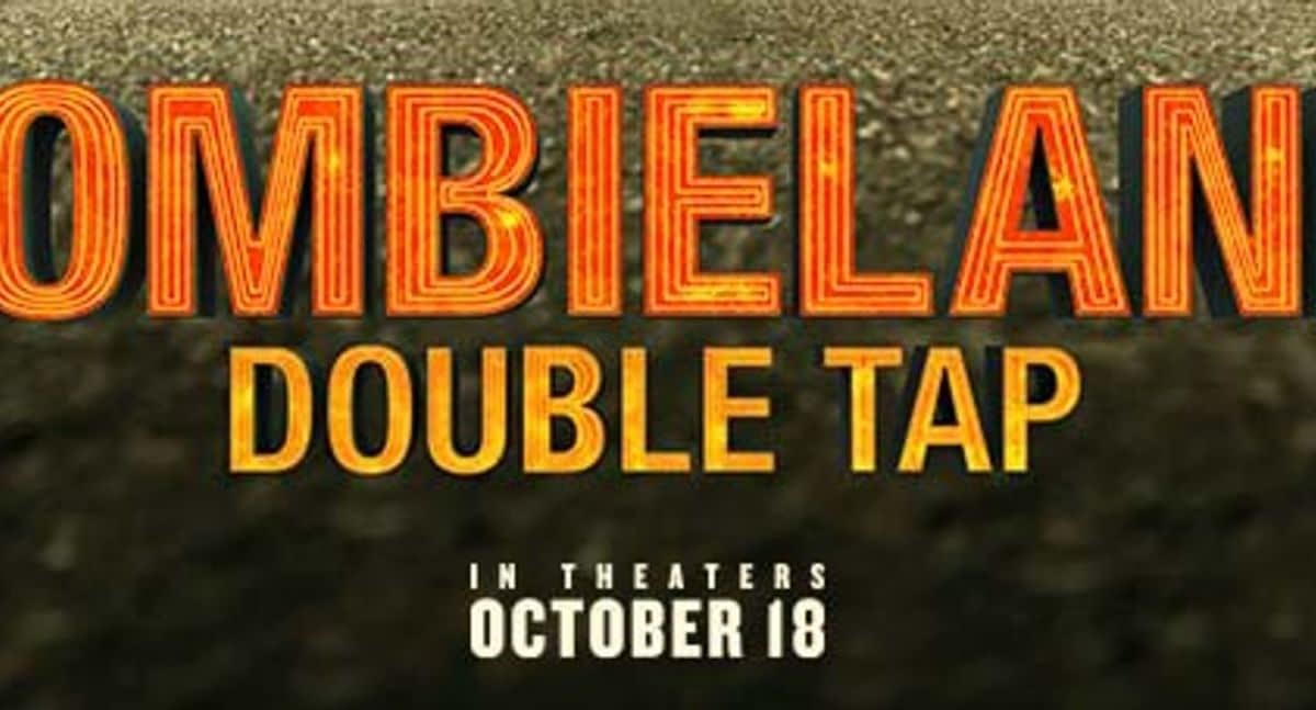 """The First Trailer, Poster, and 3 Images for """"Zombieland 2: Double Tap"""" is Here"""