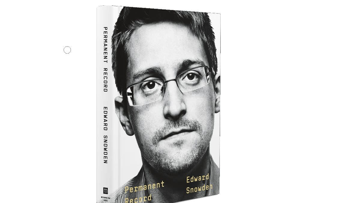 """Permanent Record"": Edward Snowden Memoir Out in September - We Have Questions"