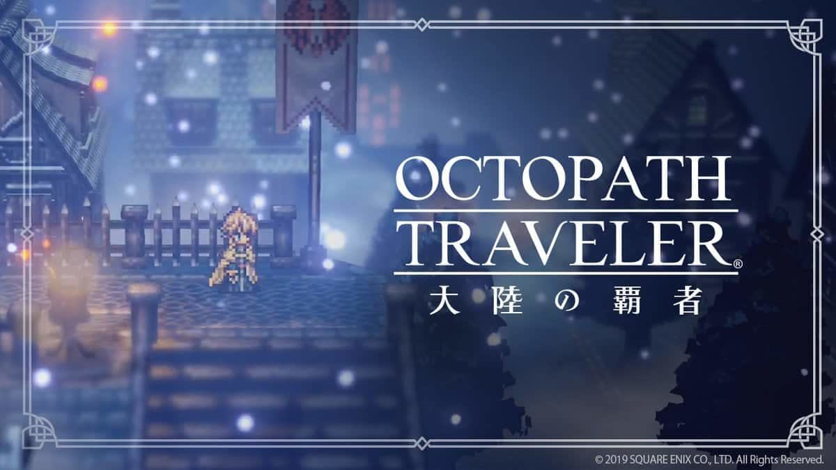 """Octopath Traveler"" Prequel Has An English Version Coming"