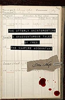Drew Hayes' Vampire Accountant Book Is Not As Uninteresting As He Thinks