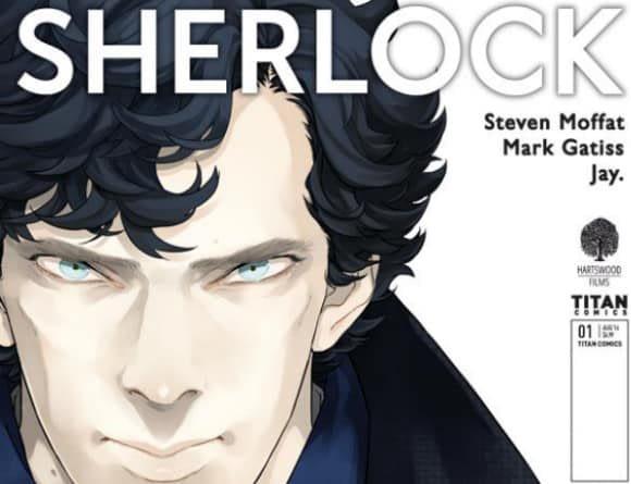 Steven Moffat And Sue Vertue Talk Sherlock Holmes And Manga At San Diego Comic-Con