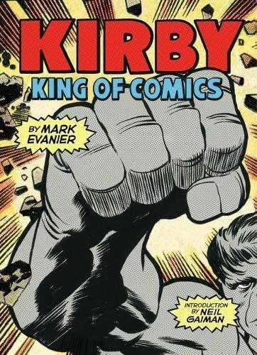 Kirby: King Of Comics Now Available As A Way More Portable Paperback