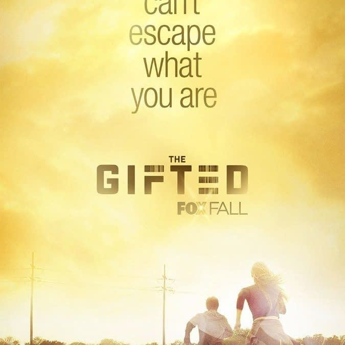 The Story Of The Gifted Is More Relevant Than Ever