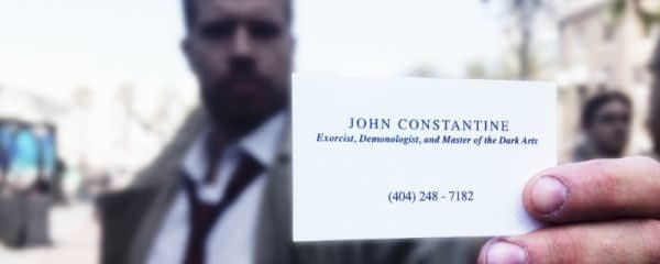 Something Strange in Your Neighborhood, Who You Gonna Call? John Constantine