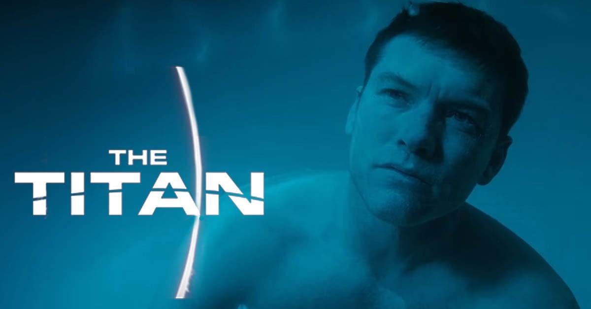 Let's Talk About Netflix's 'The Titan': More Prometheus Than Prometheus