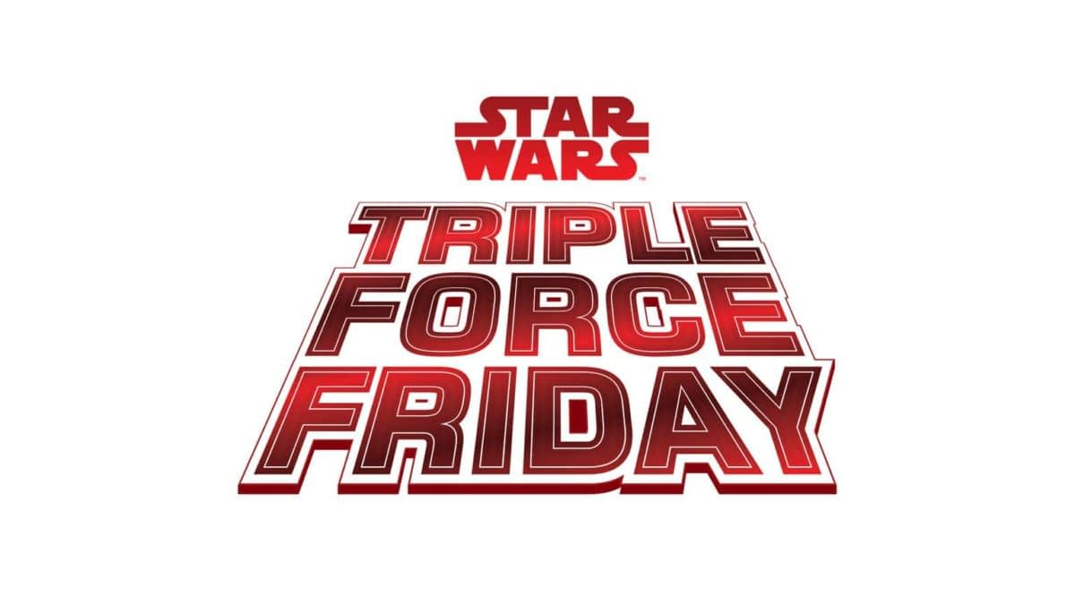 Star Wars Announces Triple Force Friday For October 4th