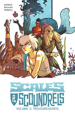 Scales & Scoundrels, Vol. 2: Treasurehearts TP