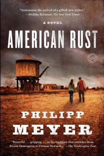 usa american rust series philipp meyer